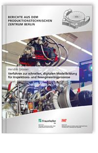 Buch: Verfahren zur schnellen, digitalen Modellbildung für Inspektions- und Reengineeringprozesse