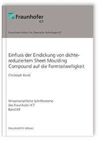 Buch: Einfluss der Eindickung von dichtereduziertem Sheet Moulding Compound auf die Formteilwelligkeit