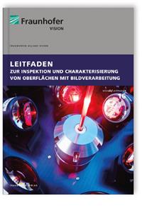 Buch: Leitfaden zur Inspektion und Charakterisierung von Oberflächen mit Bildverarbeitung