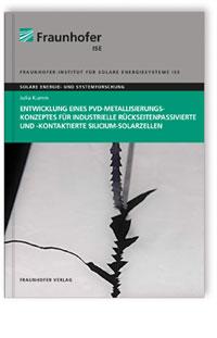 Buch: Entwicklung eines PVD-Metallisierungskonzeptes für industrielle rückseitenpassivierte und -kontaktierte Silicium-Solarzellen