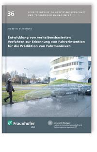 Buch: Entwicklung von verhaltensbasierten Verfahren zur Erkennung von Fahrerintention für die Prädiktion von Fahrmanövern