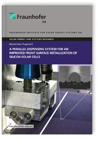 Buch: A parallel dispensing System for an improved Front Surface Metallization of Silicon Solar Cells