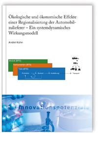 Buch: Ökologische und ökonomische Effekte einer Regionalisierung der Automobilzulieferer - Ein systemdynamisches Wirkungsmodell