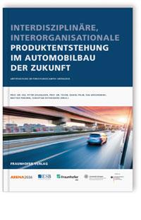 Buch: Interdisziplinäre, interorganisationale Produktentstehung im Automobilbau der Zukunft