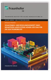 Buch: Schaltungs- und Regelungskonzept eines induktiven Ladesystems hoher Leistung für die Elektromobilität