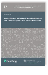 Buch: Modellbasierte Architektur zur Überwachung und Anpassung verteilter Geschäftsprozesse