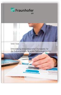 Buch: Entwicklung eines integrierten Konzeptes für die Dokumentation in agilen Softwareprojekten