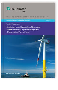 Buch: Simulation-based Evaluation of Operation and Maintenance Logistics Concepts for Offshore Wind Power Plants