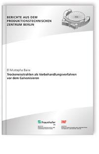 Buch: Trockeneisstrahlen als Vorbehandlungsverfahren vor dem Galvanisieren