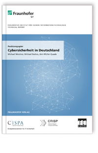 Positionspapier: Cybersicherheit in Deutschland