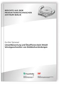 Buch: Umweltbewertung und Ökoeffizienz beim Metall-Schutzgasschweißen von Dickblechverbindungen