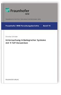 Buch: Untersuchung tribologischer Systeme mit Y-TZP-Keramiken
