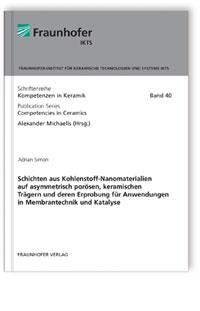 Buch: Schichten aus Kohlenstoff-Nanomaterialien auf asymmetrisch porösen, keramischen Trägern und deren Erprobung für Anwendungen in Membrantechnik und Katalyse