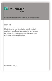 Buch: Modellierung und Simulation des Chemisch-mechanischen Planarisierens unter besonderer Berücksichtigung langreichweitiger Wechselwirkungen auf der Chipskala