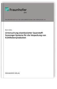 Buch: Untersuchung eisenbasierter Sauerstoff-Scavenger-Systeme für die Verpackung von Kühlthekenprodukten