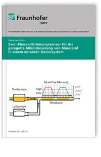 Buch: Zwei-Phasen-Strömungssensor für die geregelte Mikrodosierung von Mineralöl in einem autarken Dosiersystem