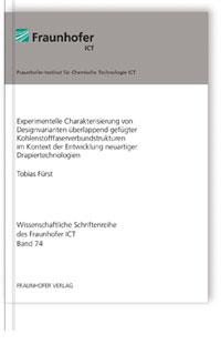 Buch: Experimentelle Charakterisierung von Designvarianten überlappend gefügter Kohlenstofffaserverbundstrukturen im Kontext der Entwicklung neuartiger Drapiertechnologien