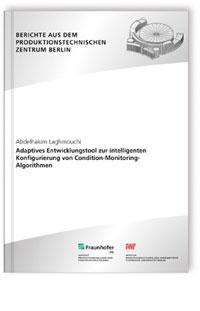 Buch: Adaptives Entwicklungstool zur intelligenten Konfigurierung von Condition-Monitoring-Algorithmen
