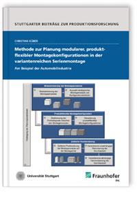 Buch: Methode zur Planung modularer, produktflexibler Montagekonfigurationen in der variantenreichen Serienmontage - am Beispiel der Automobilindustrie