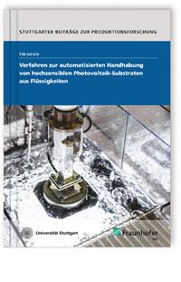 Buch: Verfahren zur automatisierten Handhabung von hochsensiblen Photovoltaik-Substraten aus Flüssigkeiten.