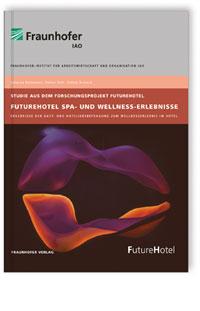 Buch: FutureHotel Spa- und Wellness-Erlebnisse
