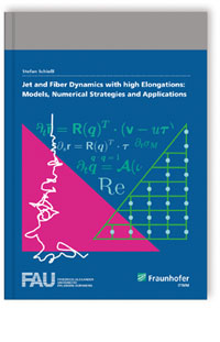 Buch: Jet and Fiber Dynamics with high Elongations: Models, Numerical Strategies and Applications