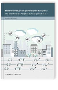 Buch: Elektrofahrzeuge in gewerblichen Fuhrparks