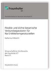 Buch: Flexible und dichte keramische Verbundseparatoren für Na-S-Mitteltemperaturzellen