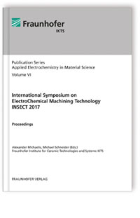 Buch: International Symposium on ElectroChemical Machining Technology INSECT 2017.