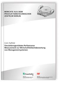 Buch: Simulationsgestütztes Performance Measurement zur Wirtschaftlichkeitsbewertung von Managementsystemen