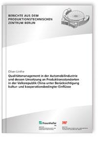 Buch: Qualitätsmanagement in der Automobilindustrie und dessen Umsetzung an Produktionsstandorten in der Volksrepublik China unter Berücksichtigung kultur- und kooperationsbedingter Einflüsse