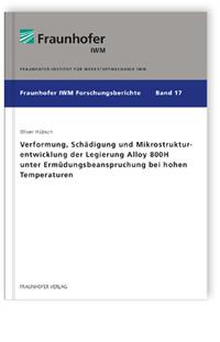 Buch: Verformung, Schädigung und Mikrostrukturentwicklung der Legierung Alloy 800H unter Ermüdungsbeanspruchung bei hohen Temperaturen