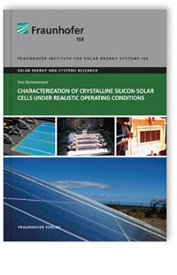 Buch: Characterization of Crystalline Silicon Solar Cells under Realistic Operating Conditions