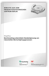 Buch: Benchmarking-unterstützte Standortplanung von industriellen Wertschöpfungsprozessen.