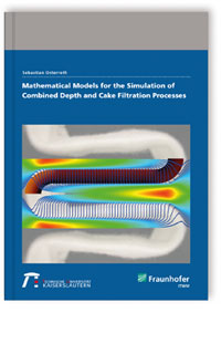 Buch: Mathematical models for the simulation of combined depth and cake filtration processes