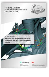 Buch: Methodik zur integrierten virtuellen Auslegung und Absicherung flexibler Bauteile