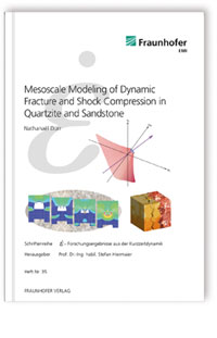 Buch: Mesoscale Modeling of Dynamic Fracture and Shock Compression in Quartzite and Sandstone