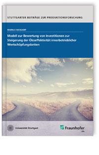 Buch: Modell zur Bewertung von Investitionen zur Steigerung der Ökoeffektivität innerbetrieblicher Wertschöpfungsketten
