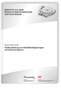 Buch: Fräsbearbeitung von Nickelbasislegierungen mit Industrierobotern