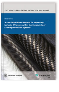 A Simulation-based Method for Improving Material Efficiency within the Constraints of Existing Production Systems