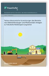Buch: Techno-ökonomische Auswirkungen des Betriebs von Elektrofahrzeugen und Photovoltaik-Anlagen auf deutsche Niederspannungsnetze.