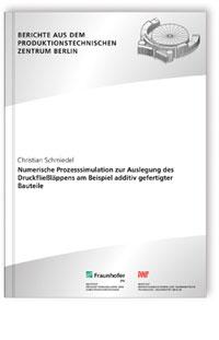 Buch: Numerische Prozesssimulation zur Auslegung des Druckfließläppens am Beispiel additiv gefertigter Bauteile
