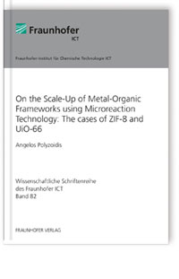 Buch: On the Scale-Up of Metal-Organic Frameworks using Microreaction Technology: The cases of ZIF-8 and UiO-66
