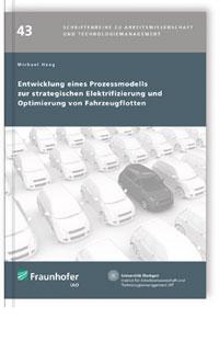 Buch: Entwicklung eines Prozessmodells zur strategischen Elektrifizierung und Optimierung von Fahrzeugflotten