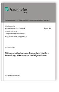 Buch: Siliciumcarbid gebundene Diamantwerkstoffe - Herstellung, Mikrostruktur und Eigenschaften