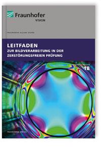 Buch: Leitfaden zur Bildverarbeitung in der zerstörungsfreien Prüfung