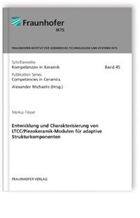 Buch: Entwicklung und Charakterisierung von LTCC/Piezokeramik-Modulen für adaptive Strukturkomponenten