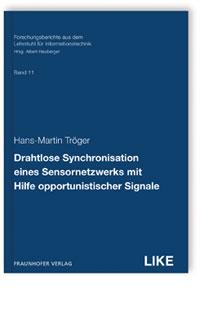 Buch: Drahtlose Synchronisation eines Sensornetzwerks mit Hilfe opportunistischer Signale