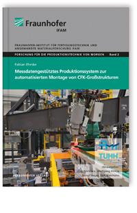 Buch: Messdatengestütztes Produktionssystem zur automatisierten Montage von CFK-Großstrukturen