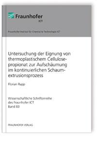 Buch: Untersuchung der Eignung von thermoplastischem Cellulosepropionat zur Aufschäumung im kontinuierlichen Schaumextrusionsprozess